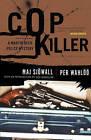 Cop Killer: A Martin Beck Mystery by Major Maj Sjowall, Per Wahloo (Paperback / softback)