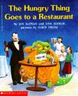 The Hungry Thing Goes to a Restaurant by Jan Slepian (1993, Paperback)