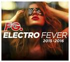 Electro Fever 2015-2016 von Various Artists (2015)