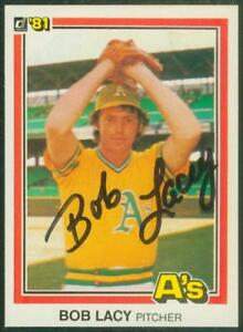 Original-Autograph-of-Bob-Lacy-of-the-Oakland-A-039-s-on-a-1981-Donruss-Card