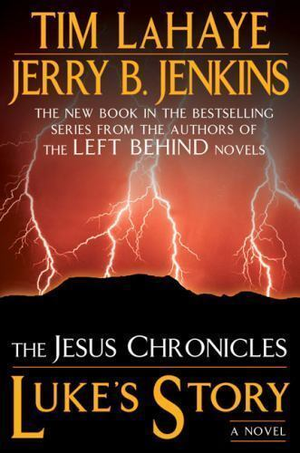 Lukes Story (The Jesus Chronicles) by Jerry B. Jenkins, Tim LaHaye