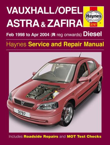 vauxhall opel astra mk4 zafira diesel haynes manual 1998 to 2004 rh ebay co uk astra mk4 workshop manual pdf astra mk4 workshop manual pdf