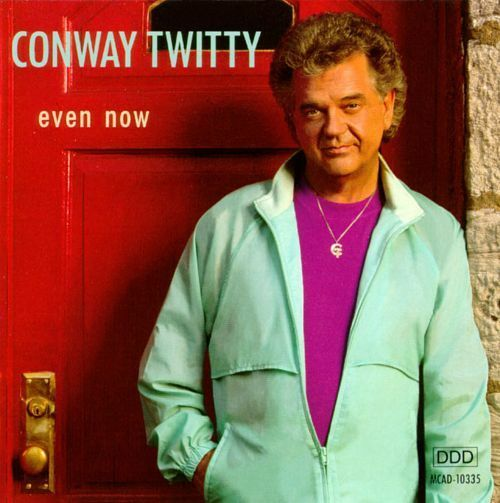 "CONWAY TWITTY Even Now 1991 CD ""Who Did They Think He Was"" Super RARE"
