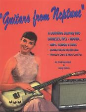 1995 Guitars From Neptune 1ST Book On DANELECTRO Signed copies