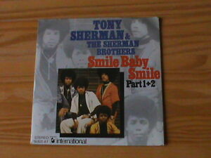 TONY SHERMAN & THE SHERMAN BROTHERS - SMILE BABY SMILE *7 Single * NEU / NEW - Deutschland - TONY SHERMAN & THE SHERMAN BROTHERS - SMILE BABY SMILE *7 Single * NEU / NEW - Deutschland