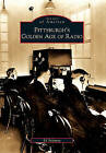 Pittsburgh's Golden Age of Radio by Ed Salamon (Paperback / softback, 2010)