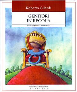 Genitori-in-regola-di-Roberto-Gilardi-nuovo-regalo-solidale-Imperdibile