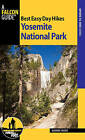 Best Easy Day Hikes Yosemite National Park by Suzanne Swedo (Paperback, 2015)