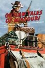 Outlaw Tales of Missouri: True Stories of the Show Me State's Most Infamous Crooks, Culprits, and Cutthroats by Sean McLachlan (Paperback, 2014)