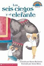 Los seis ciegos y el elefante (Hola, lector! Nivel 3, grados 1 y 2) (Spanish Edi