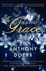 About Grace by Anthony Doerr (Paperback / softback, 2015)