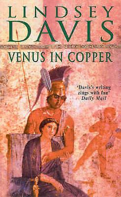 Davis, Lindsey, Venus in Copper: A Falco Novel (Falco 3), Paperback, Excellent B