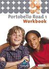 Portobello Road 1. Workbook. Neu von Ruth Barker (2005, Geheftet)
