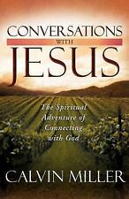 Conversations with Jesus : The Spiritual Adventure of Connecting with God