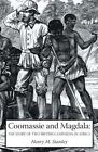 Coomassie and Magdala: The Story of Two British Campaigns in Africa by Henry Morton Stanley (Paperback, 2007)