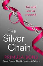 The Silver Chain by Primula Bond (Paperback) New Book