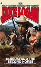 Slocum and the Second Horse by Jake Logan (Paperback / softback, 2010)