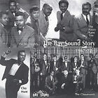 The Bay Sound Story 1967-72 by The Bleu Lights/The Chaumonts/Clay Hunt/The Fuzzy Kane Trio... (CD, Mar-2005, Bay Sound)