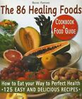 The 86 Healing Foods by Rachel Fontaine (Hardback, 2014)
