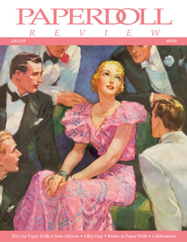 NEW! Paperdoll Review Magazine Issue #69, 2018-June Allyson,Toys for PDs,Parties
