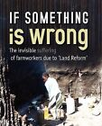 If Something Is Wrong the Invisible Suf by Gapwuz, Weaver Press (Paperback / softback, 2010)