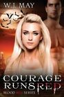 Courage Runs Red by W J May (Paperback / softback, 2015)