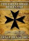 The Great Siege: Malta 1565 by Ernle Bradford (CD-Audio, 2012)