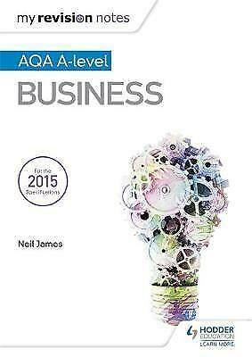 1 of 1 - My Revision Notes: AQA A Level Business, Good Condition Book, James, Neil, ISBN