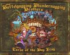 Baffelgagging Blundernagging Brothers in the Curse of the Bog Frog by Doug Warr, Aaron Mason (Hardback, 2008)
