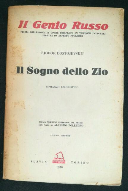 IL SOGNO DELLO ZIO (F. Dostoiewskij) Genio Russo Slavia 1930 ++INTONSO++