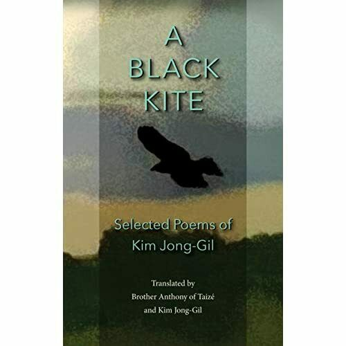 A Black Kite: The Poems of Kim Jong-Gil - Paperback / softback NEW Jong-Gil, Kim