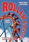 Roller Coasters: United States and Canada by Todd H. Throgmorton, Samantha K. Throgmorton (Paperback, 2015)