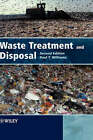 Waste Treatment and Disposal by Paul T. Williams (Hardback, 2005)
