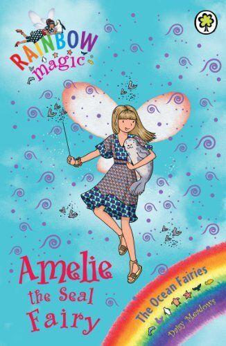 Amelie the Seal Fairy: The Ocean Fairies Book 2 (Rainbow Magic),Daisy Meadows,