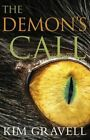 The Demon's Call by Kim Gravell (Paperback, 2014)