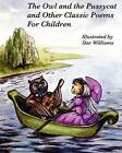 The Owl and the Pussycat and Other Classic Poems for Children by Star Williams (Paperback / softback, 2012)