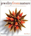 Jewelry from Nature: Amber * Coral * Horn * Ivory * Pearls * Shell * Tortoiseshell * Wood * Exotica by Ruth Peltason (Hardback, 2010)