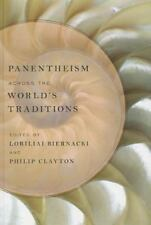 Panentheism Across the World's Traditions (2013, Hardcover) - NEW