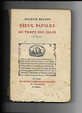 VIEUX PAPIERS DU TEMPS DES ISLES (2ème série) par Maurice BESSON - 1930