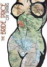 The Bride Price by Cat Sparks (Hardback, 2013)