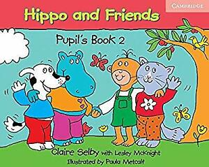 Hippo-and-Friends-2-Pupils-Book-Selby-Claire-Used-Like-New-Book