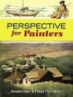 Perspective for Painters by Howard Etter (Paperback, 2008)