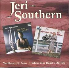 Jeri Southern - You Better Go Now / When Your Heart's on Fire [New CD]