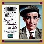 Norman Wisdom - Don't Laugh at Me (Original Recordings 1951-1955, 2007)