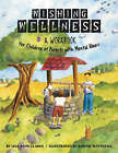 Wishing Wellness: A Workbook for Children of Parents with Mental Illness by Lisa Anne Clarke (Paperback, 2006)
