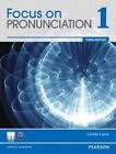Value Pack: Focus on Pronunciation 1 Student Book and Classroom Audio CDs by Linda Lane (Mixed media product, 2012)