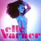 Perfectly Imperfect 0886975913220 by Elle Varner CD