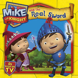 Details about Mike the Knight and the Real Sword by Simon & Schuster UK,  Good Used Book (Paper