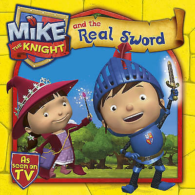 1 of 1 - Mike the Knight and the Real Sword, , New condition, Book