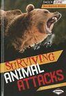 Surviving Animal Attacks by Patricia Newman (Hardback, 2014)